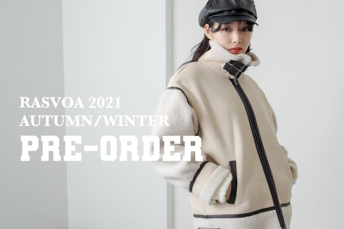 RASVOA 【2021AUTUMN/WINTER】PRE-ORDER