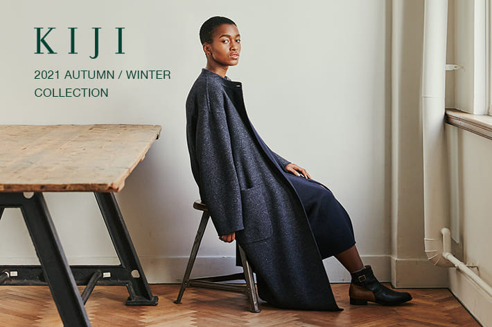 BLOOM&BRANCH 【KIJI】2021 AUTUMN / WINTER COLLECTION
