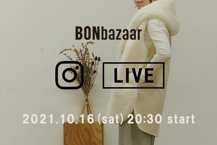 BONbazaar \予告/10/16(土)20:30~インスタライブ開催!