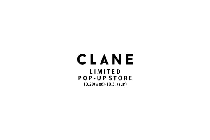 Lui's CLANE LIMITED POP-UP STORE