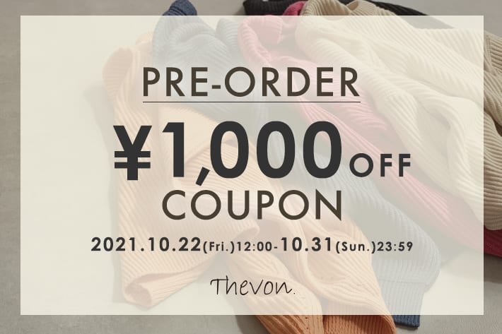 Thevon 【期間限定】PREORDER¥1,000OFFクーポンプレゼント!