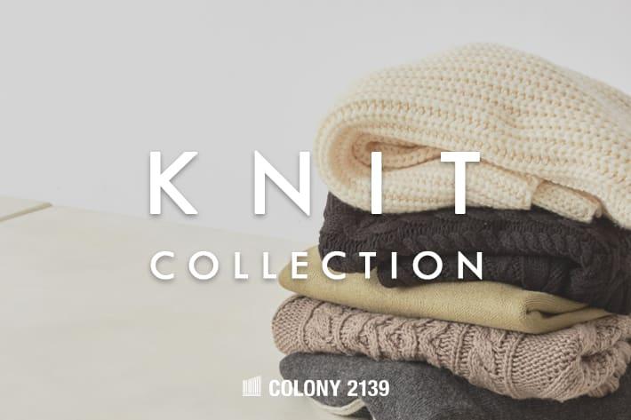 COLONY 2139 【WOMEN'S&MEN'S】KNIT COLLECTION -ニット コレクション- 開催中!