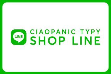 CIAOPANIC TYPY CIAOPANIC TYPY店舗公式LINEスタート!!!