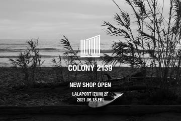 COLONY 2139 NEW SHOP OPEN!!
