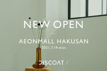 Discoat Discoat イオンモール白山 NEW OPEN!!