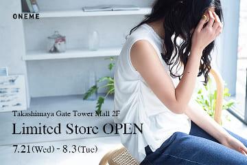 Kastane ONEME(ワンム) タカシマヤゲートタワーモール2F イベントスペース LIMITED STORE オープン