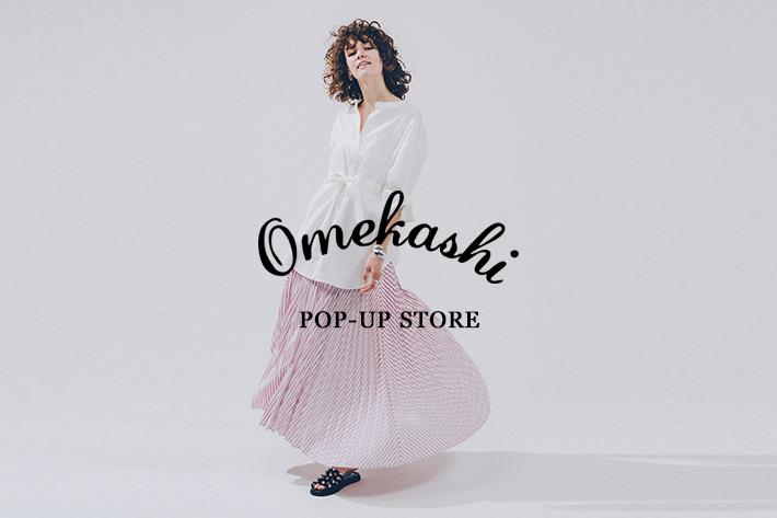 Omekashi POP-UP STORE
