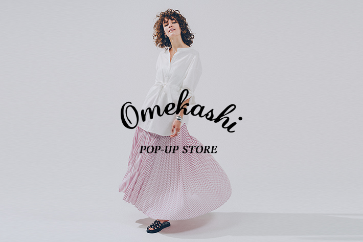 Omekashi Omekashi POP-UP STORE