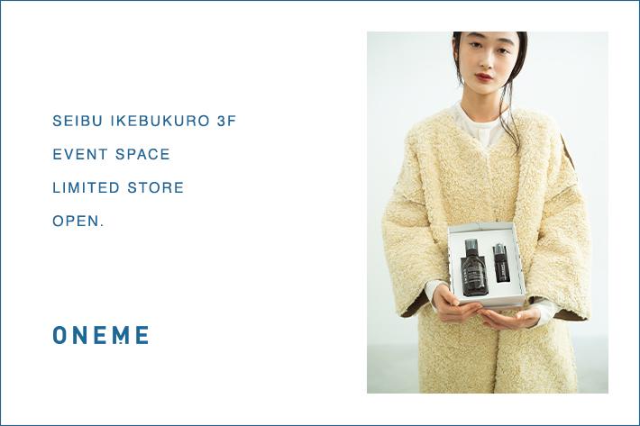 Kastane ONEME 西武池袋本店 3F イベントスペース LIMITED STORE オープン