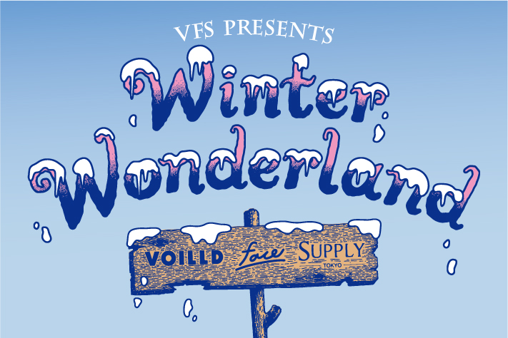 "CIAOPANIC VFS presents ""Winter Wonderland"""