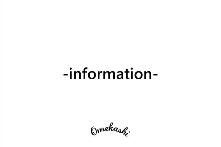 Omekashi 《店舗営業に関するお知らせ》