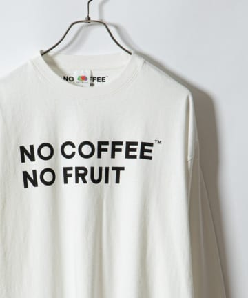 CIAOPANIC(チャオパニック) 【FRUIT OF THE LOOM】別注NO COFFEE L/S Tシャツ